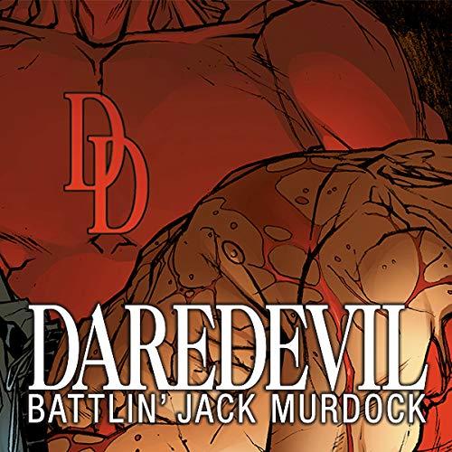 Daredevil: Battlin' Jack Murdock - Daredevil Battlin Jack
