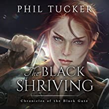 The Black Shriving Audiobook by Phil Tucker Narrated by Noah Michael Levine