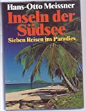 img - for Inseln der Su dsee: 7 Reisen ins Paradies (German Edition) book / textbook / text book