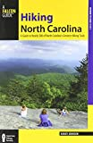 Hiking North Carolina, 2nd: A Guide to Nearly 500 of North Carolina's Greatest Hiking Trails (State Hiking Guides Series)