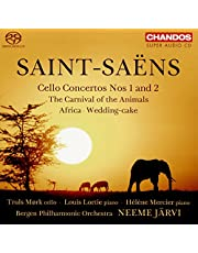 Saint-Saëns: Cello Concertos and other works