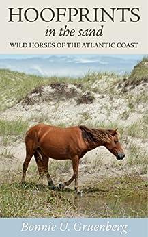 Hoofprints in the Sand: Wild Horses of the Atlantic Coast by [Gruenberg, Bonnie Urquhart]