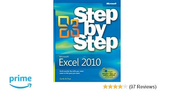Microsoft Excel 2010 (Step By Step): Curtis Frye