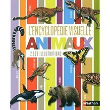 L'encyclopédie visuelle animaux: 2 500 illustrations