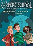 img - for We Hold These Truths (Benjamin Pratt and the Keepers of the School) book / textbook / text book