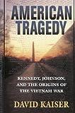 American Tragedy, David E. Kaiser, 0674006720