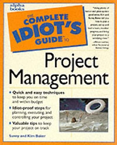 amazon com the complete idiot s guide to project management rh amazon com Complete Idiots Guide to Investing complete idiot's guide to project management