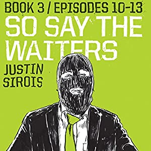 So Say the Waiters, Book 3 Audiobook