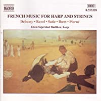 French Music for Solo Harp and Strings