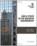 img - for Law and Ethics in the Business Environment (Cengage Learning Legal Studies in Business) 8th edition by Halbert, Terry, Ingulli, Elaine (2014) Paperback book / textbook / text book