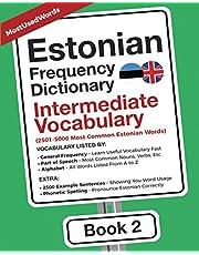 Estonian Frequency Dictionary - Intermediate Vocabulary: 2501-5000 Most Common Estonian Words