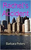 Rachel's Accident
