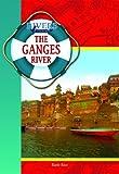 The Ganges River, Earle Rice Jr., 1612282954