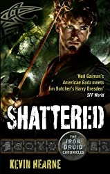 Shattered: The Iron Druid Chronicles: Book Seven