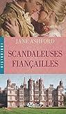 Scandaleuses Fiançailles par Ashford