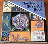 The Beautiful String Art Book, Raymond Gautard, 080695387X