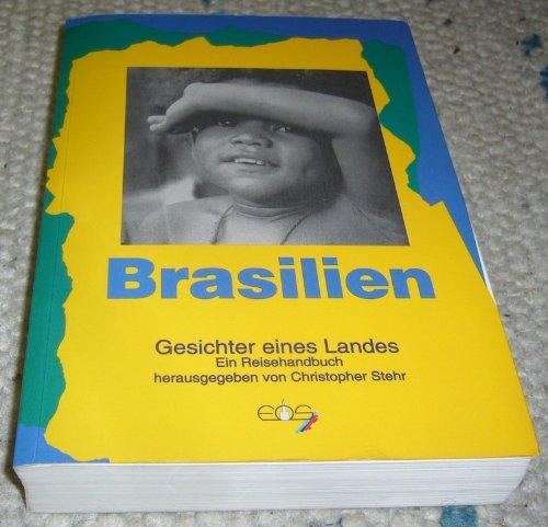 Brasilien - Gesichter eines Landes