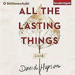 All the Lasting Things | David Hopson