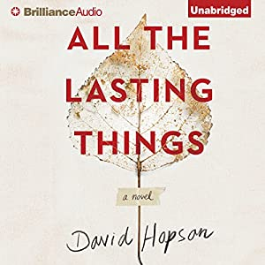 All the Lasting Things Hörbuch