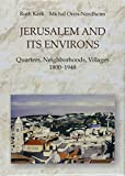 img - for Jerusalem and Its Environs: Quarters, Neighborhoods, Villages, 1800-1948 (Israel Studies in Historical Geography) by Author Ruth Kark (2001-08-01) book / textbook / text book