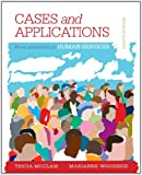 Student Workbook (Case Plus App) for Woodside's an Introduction to the Human Services, 8th, Woodside, Marianne R. and McClam, Tricia, 1285759516
