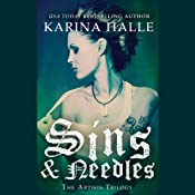 Sins and Needles: The Artists Trilogy, Book 1 | Karina Halle