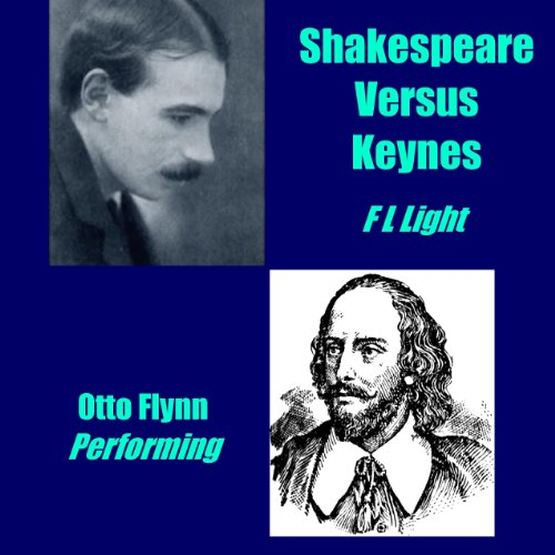 Shakespeare Versus Keynes: Either the Bard or the Boinard