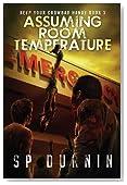 Assuming Room Temperature (Keep Your Crowbar Handy)