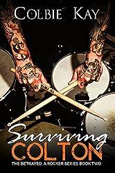 Surviving Colton (The Betrayed (A Rocker Series) Book 2)