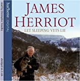 By James Herriot Let Sleeping Vets Lie (Abridged edition) [Audio CD]