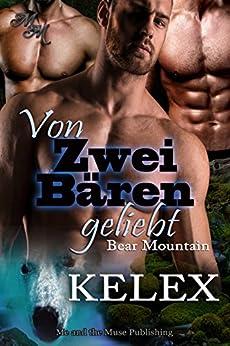 Von zwei Bären geliebt (Bear Mountain 12) (German Edition) by [Kelex]
