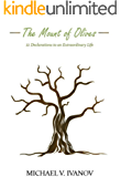 The Mount of Olives: 11 declarations to an extraordinary life