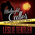 Midnight Caller Audiobook by Leslie Tentler Narrated by Marguerite Gavin