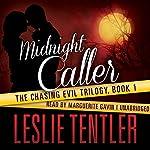 Midnight Caller   Leslie Tentler