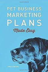 Pet Business Marketing Plans Made Easy (Pet Business Marketing Made Easy) Paperback