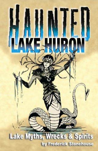 (Haunted Lake Huron )