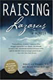 img - for Raising Lazarus: A Memoir book / textbook / text book