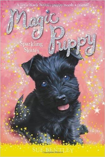 Sparkling Skates #13 (Magic Puppy) by Bentley, Sue (2014)