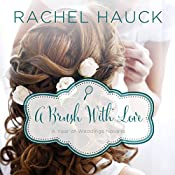 A Brush with Love: A January Wedding Story | Rachel Hauck