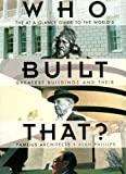 Who Built That?, Quintet Books Staff, 1555219276