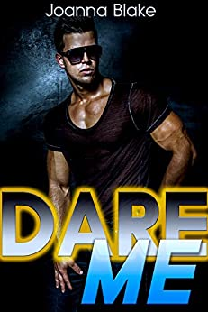 Dare Me (New Adult, Rock Star, Billionaire) (ROCK GODS Book 2) by [Blake, Joanna]