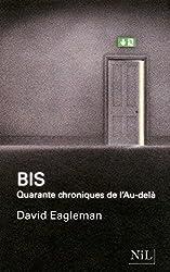 Bis: Quarante chroniques de l'Au-delà