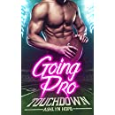 Going Pro: Touchdown (A Sports / Football Romance Series, Book 1)