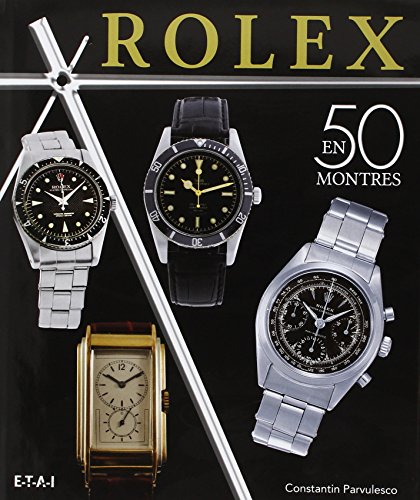 Rolex-classiques-Une-histoire-en-50-montres-1927-1987