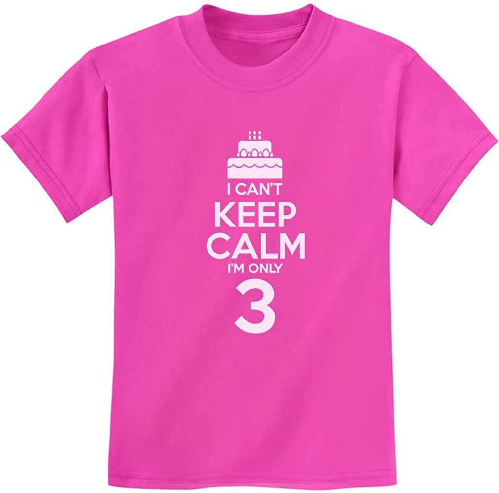 I Cant Keep Calm Im 3 Three Children Funny Kids T-Shirt 3rd Birthday Cake