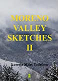 img - for Moreno Valley Sketches II: More Micro-fiction Set in Historic New Mexico's Scenic Moreno Valley book / textbook / text book