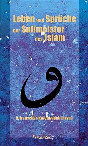 Leben Und Sprüche Der Sufi Meister Des Islam Download Pdf