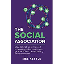 The Social Association: 5 key skills not-for-profits need to increase member engagement, generate ROI and create a thriving online community