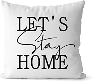 Bestbuddy Homestyle 18X18 inch Let's Stay Home Typography Decorative Throw Pillow Case Cushion Cover Stylish Home Housewarming Comfort bbtp9