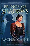 Front cover for the book Prince of Shadows by Rachel Caine